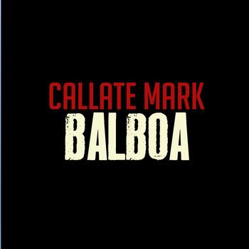 Cortesía: callatemark.bandcamp.com:album:balboa